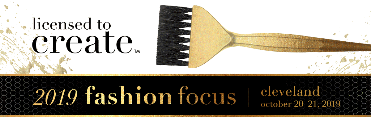 "Image of gold hair color brush with ""licensed to create"" and ""2019 fashion focus, cleveland, october 20-21, 2019"""